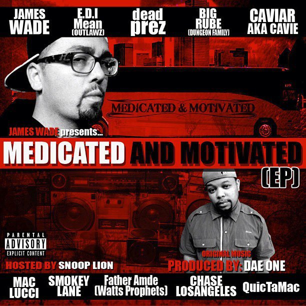 The Life Of Hip-Hop Is About To Change.. It's About To Get Medicated & Motivated