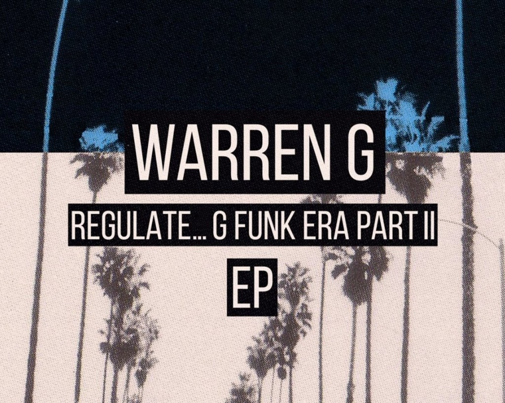 "The G-Child Returns !! Warren G. & Billboard Announce ""Regulate … G Funk Era Part II"""